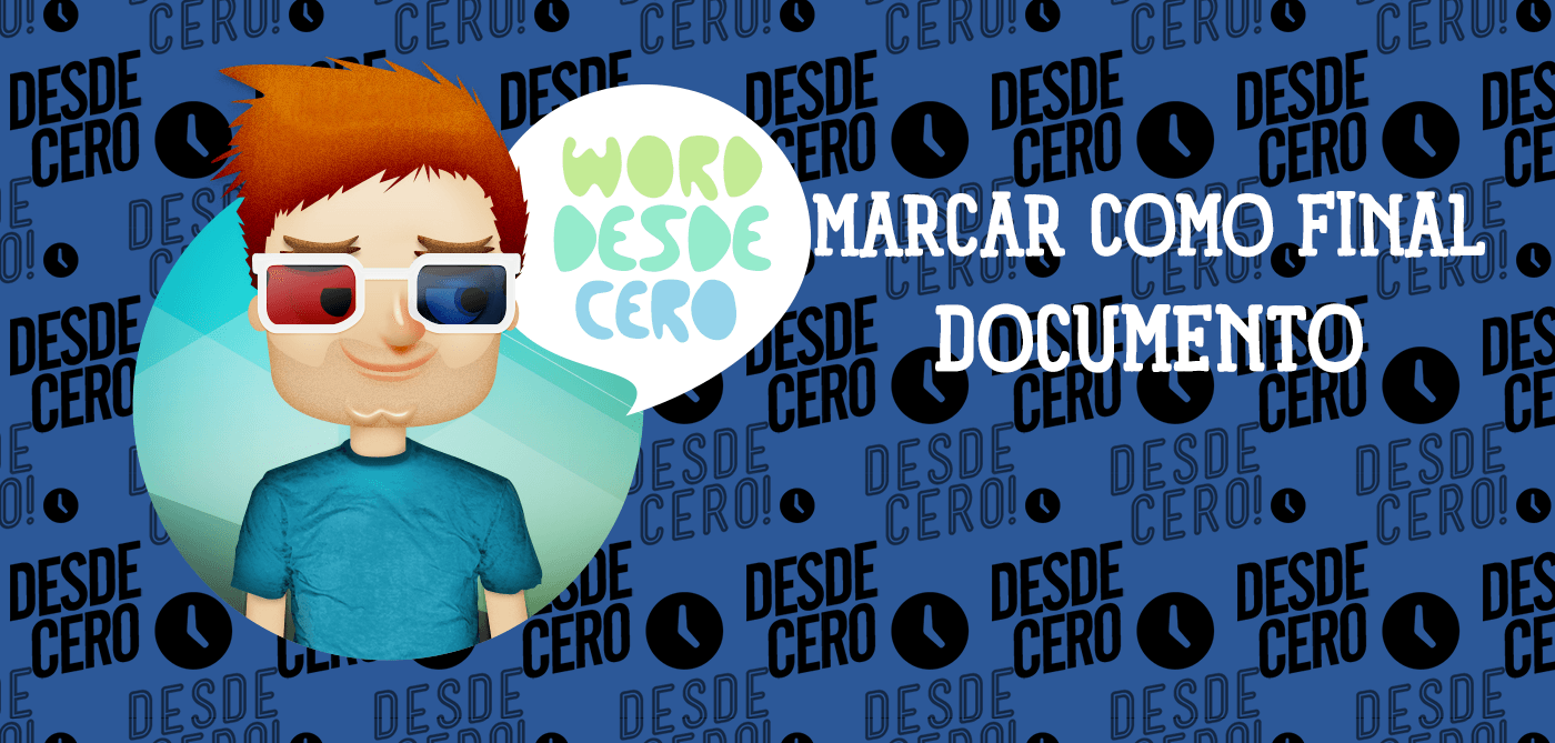 Cómo marcar como final un documento de MS Word